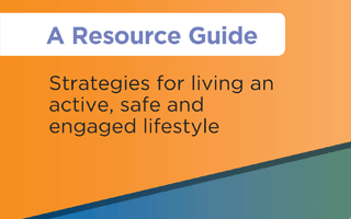 A Resource Guide for Living Safely with Dementia